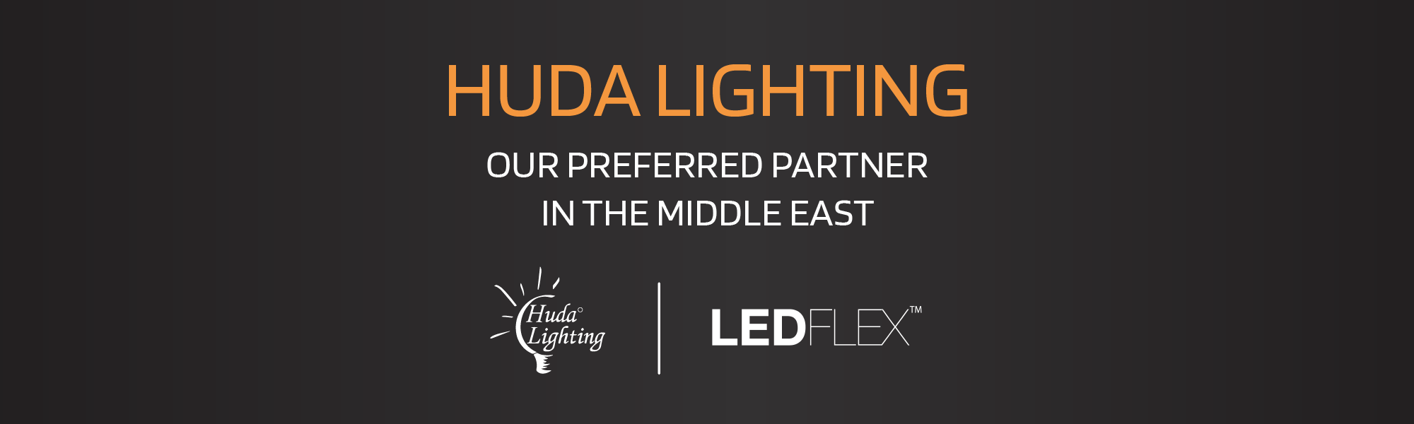 Huda Lighting - Our Preferred Partner in the Middle East