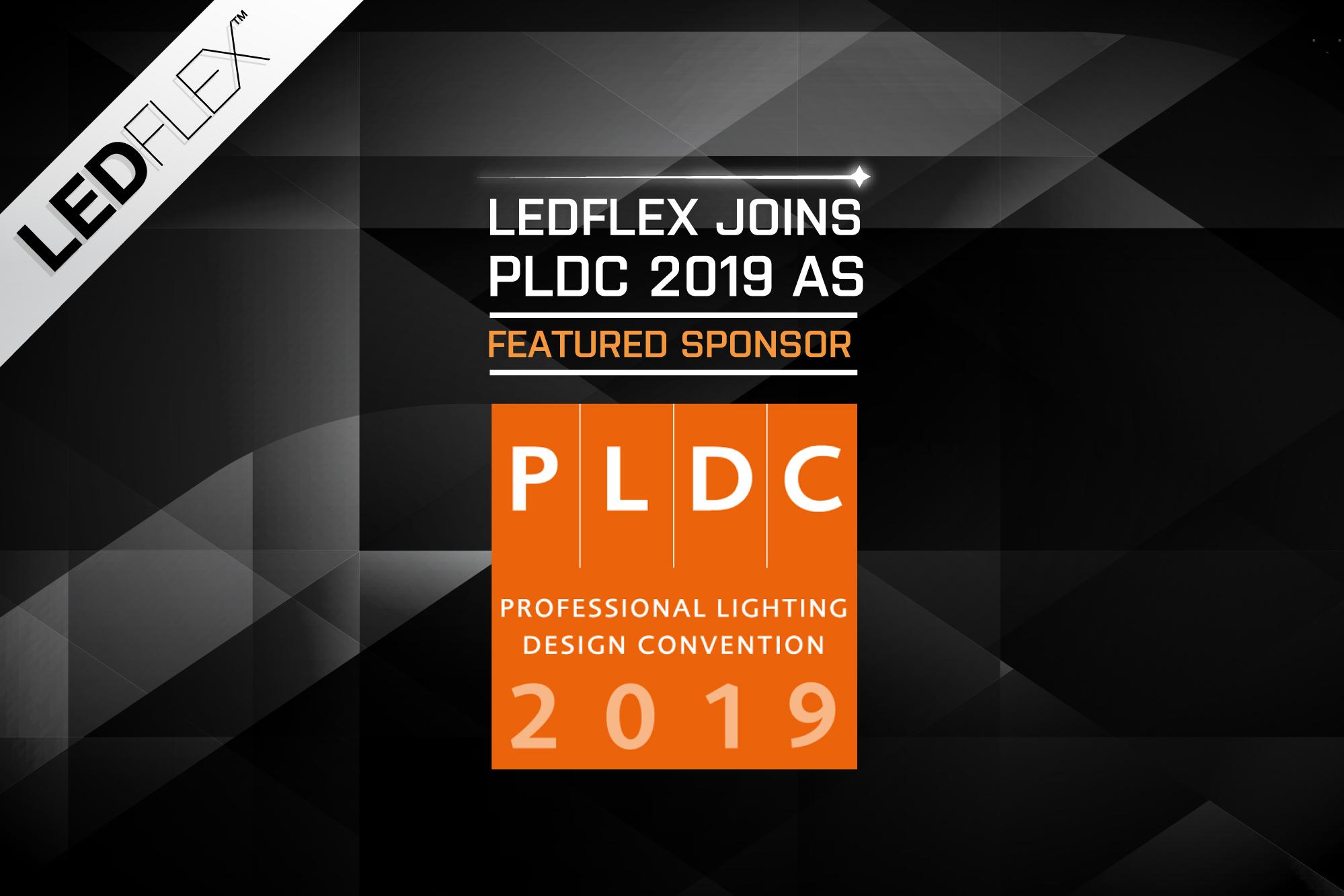 LEDFlex joins PLDC 2019 as a Featured Sponsor